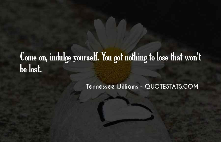 You Lose Yourself Quotes #308561