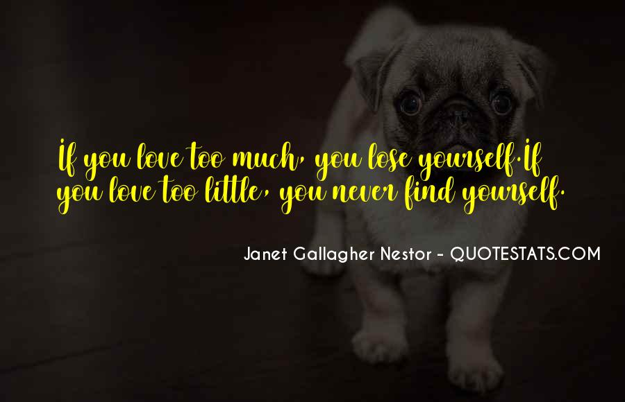 You Lose Yourself Quotes #315610