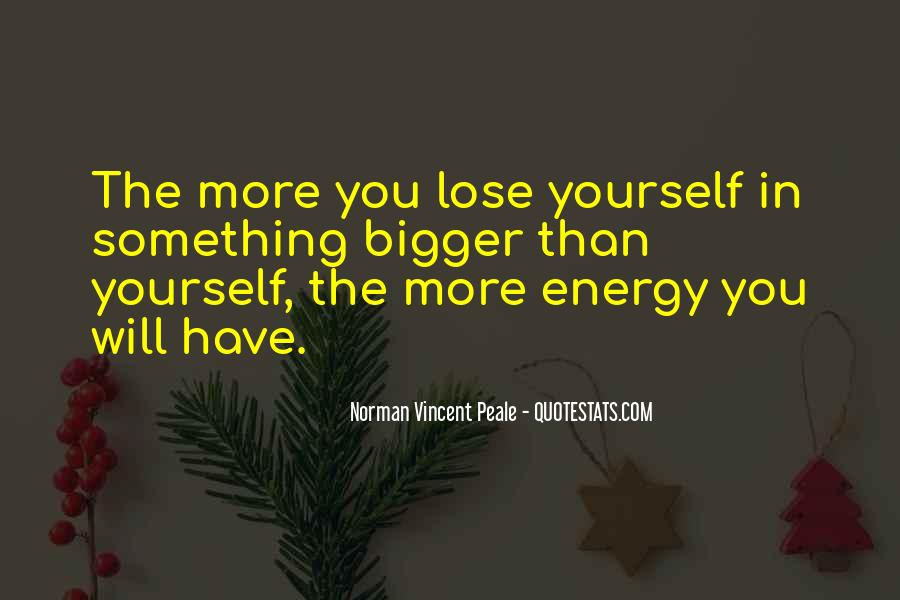 You Lose Yourself Quotes #357140