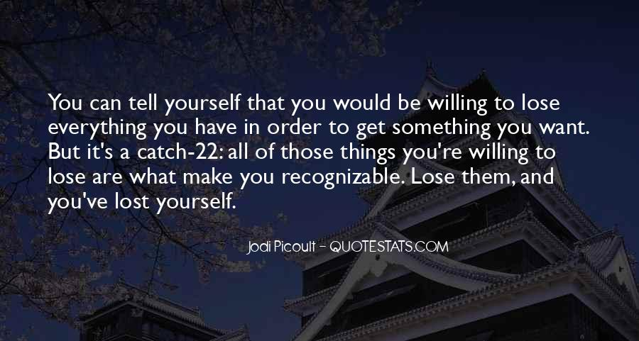 You Lose Yourself Quotes #385939