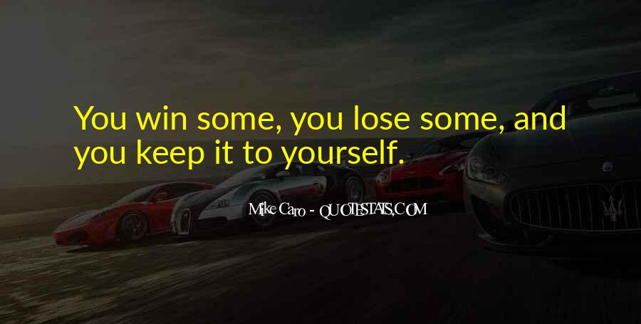 You Lose Yourself Quotes #418980