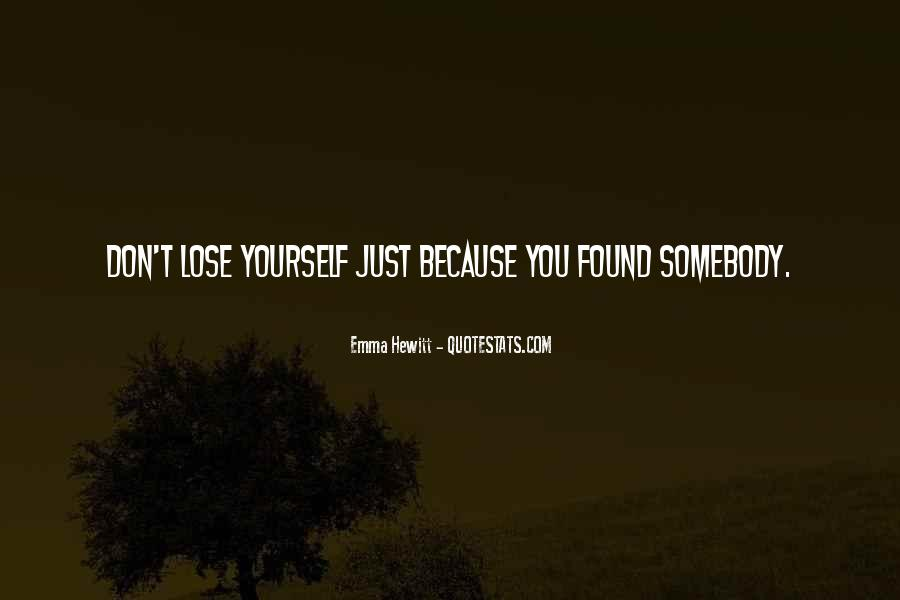 You Lose Yourself Quotes #419475