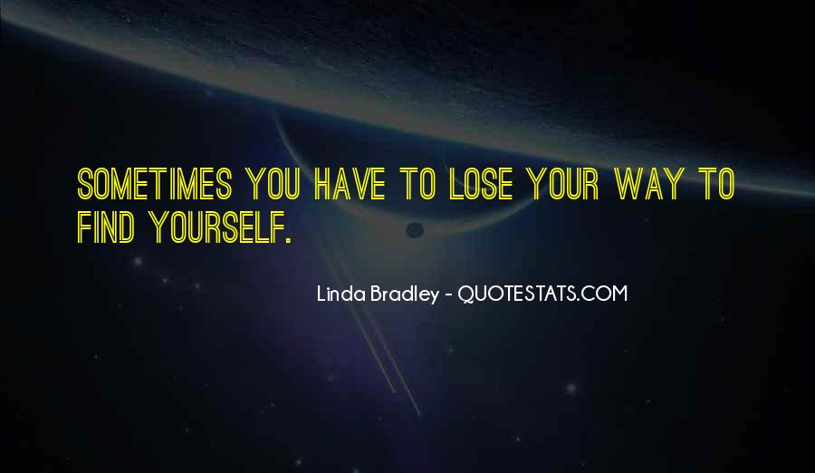 You Lose Yourself Quotes #507900