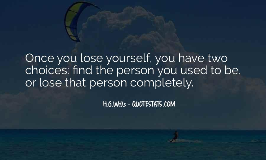 You Lose Yourself Quotes #517987