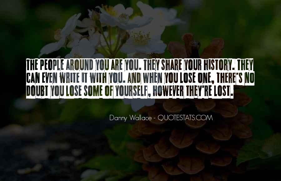 You Lose Yourself Quotes #86803