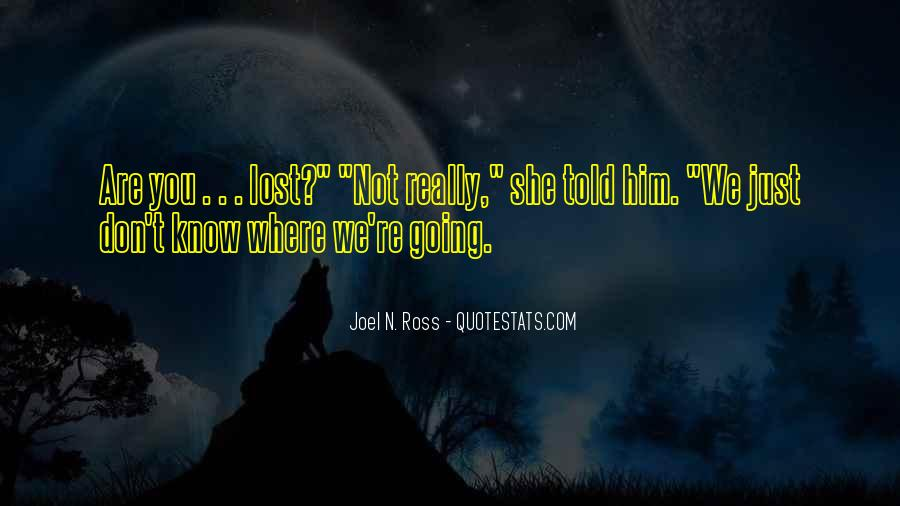 You Lost Him Quotes #1024257