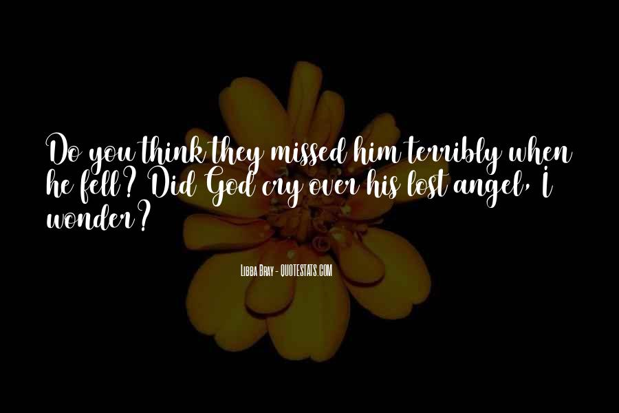 You Lost Him Quotes #105596
