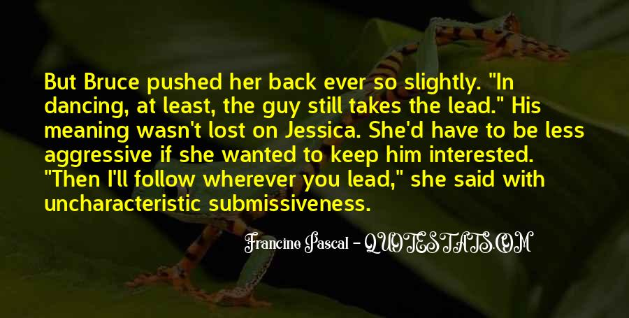 You Lost Him Quotes #1313483