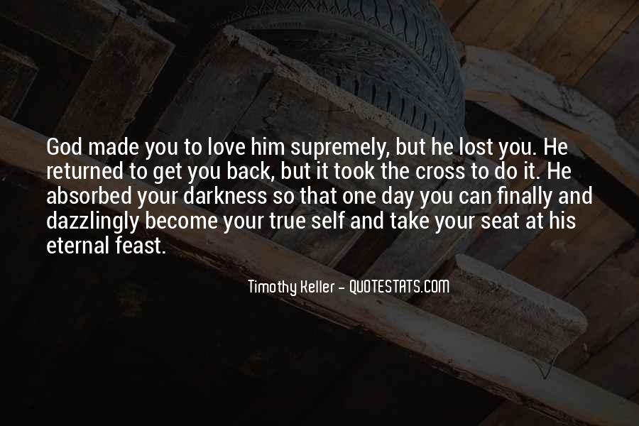 You Lost Him Quotes #1431200