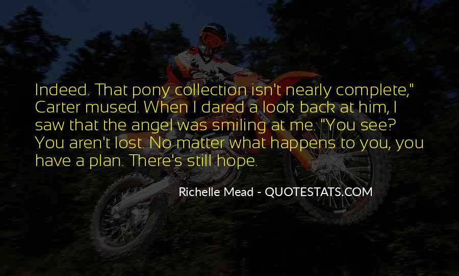 You Lost Him Quotes #444865