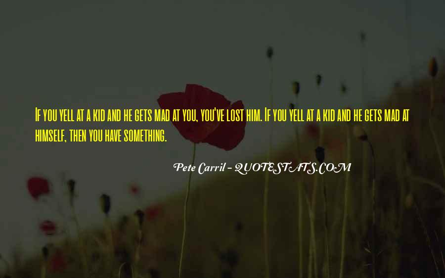 You Lost Him Quotes #596087