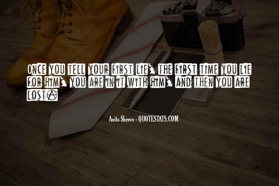 You Lost Him Quotes #605278