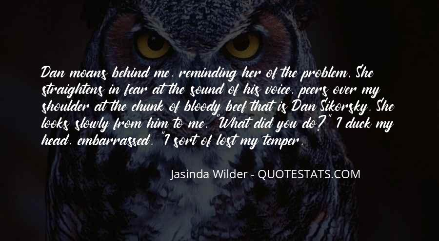 You Lost Him Quotes #655124