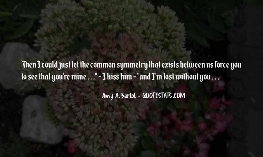 You Lost Him Quotes #851510