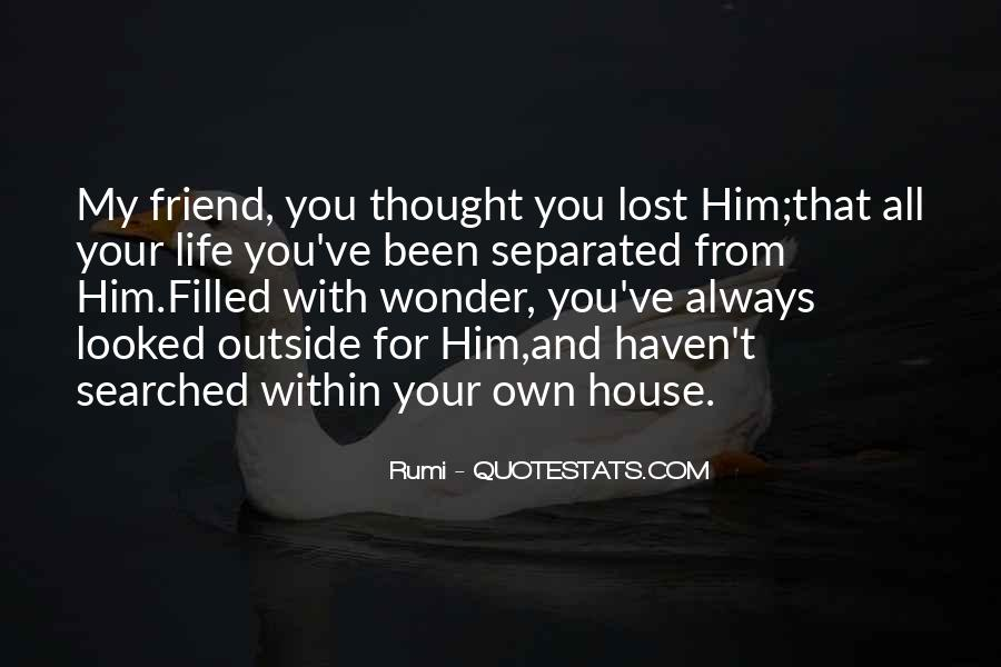 You Lost Him Quotes #914990