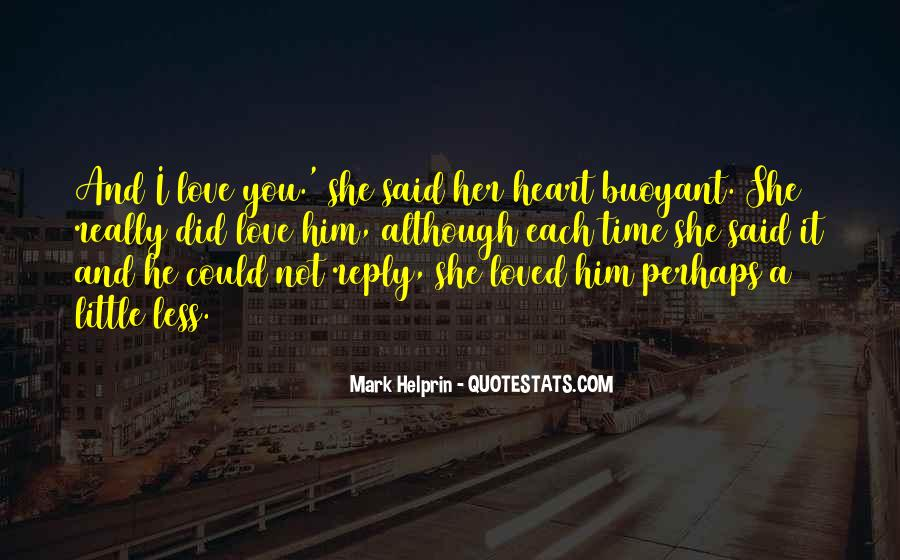 You Lost Him Quotes #927489