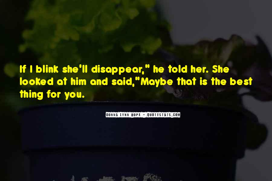 You Lost Him Quotes #939649