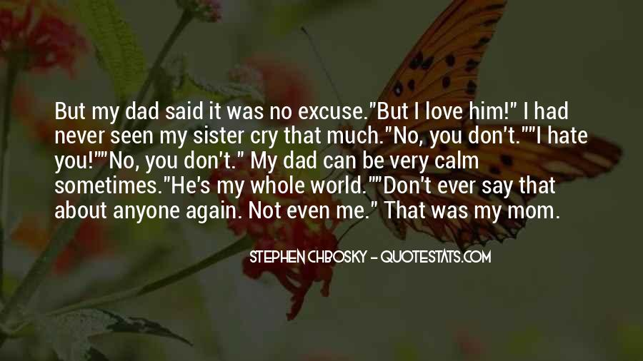You Love Me But I Don't Love You Quotes #238444