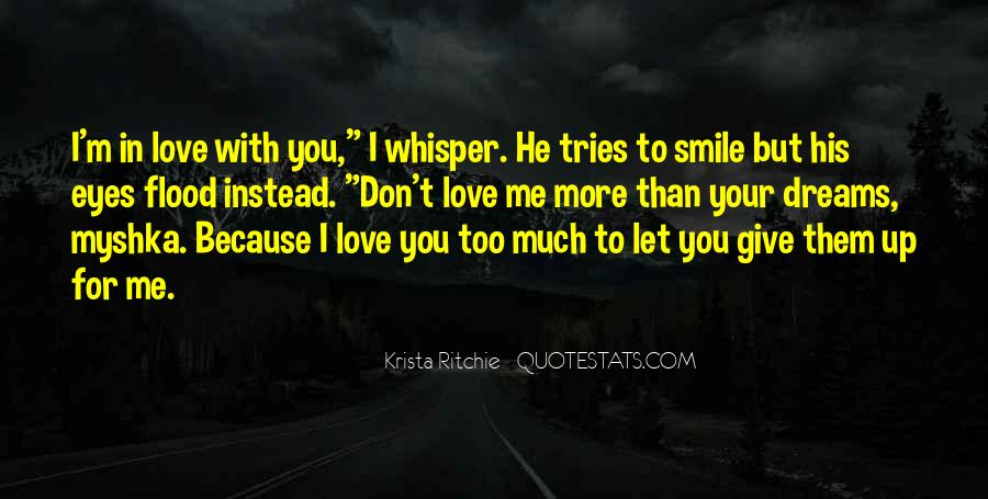 You Love Me But I Don't Love You Quotes #737721