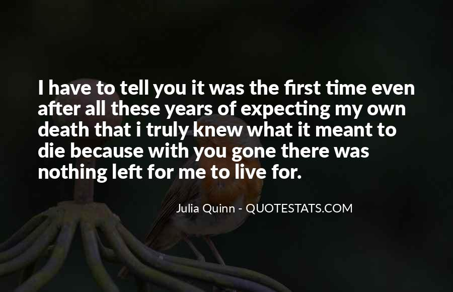 You Loved Me First Quotes #109741
