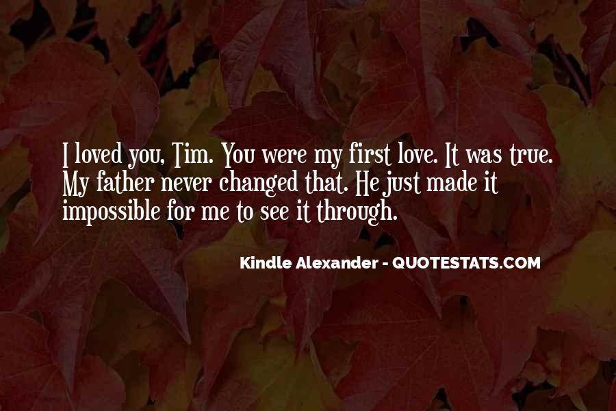 You Loved Me First Quotes #11889