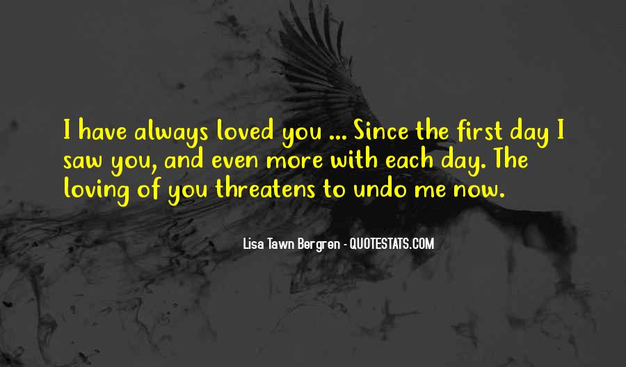 You Loved Me First Quotes #1189700
