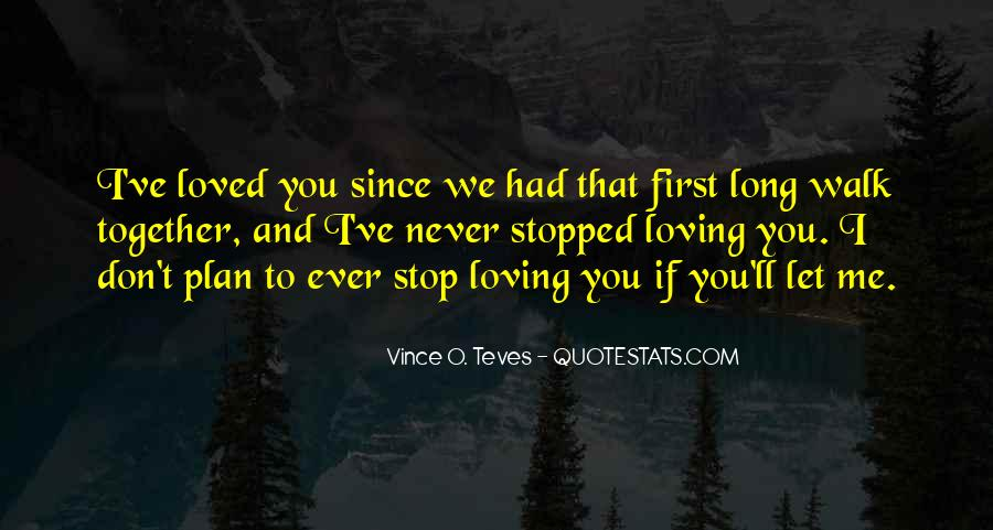 You Loved Me First Quotes #1373528