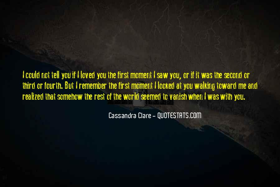 You Loved Me First Quotes #1489260