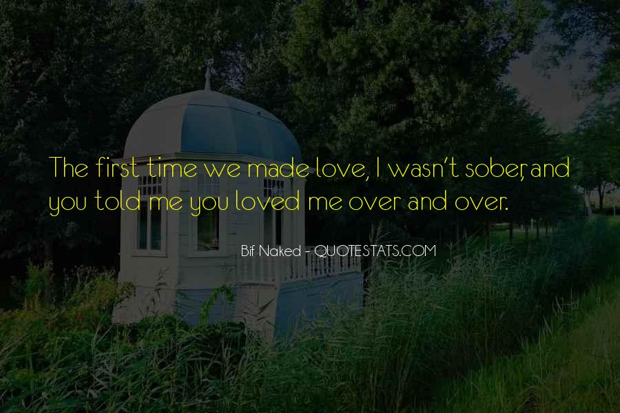 You Loved Me First Quotes #1774802