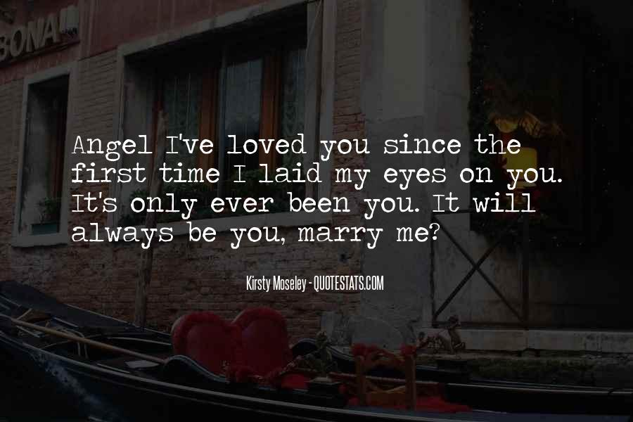 You Loved Me First Quotes #800415