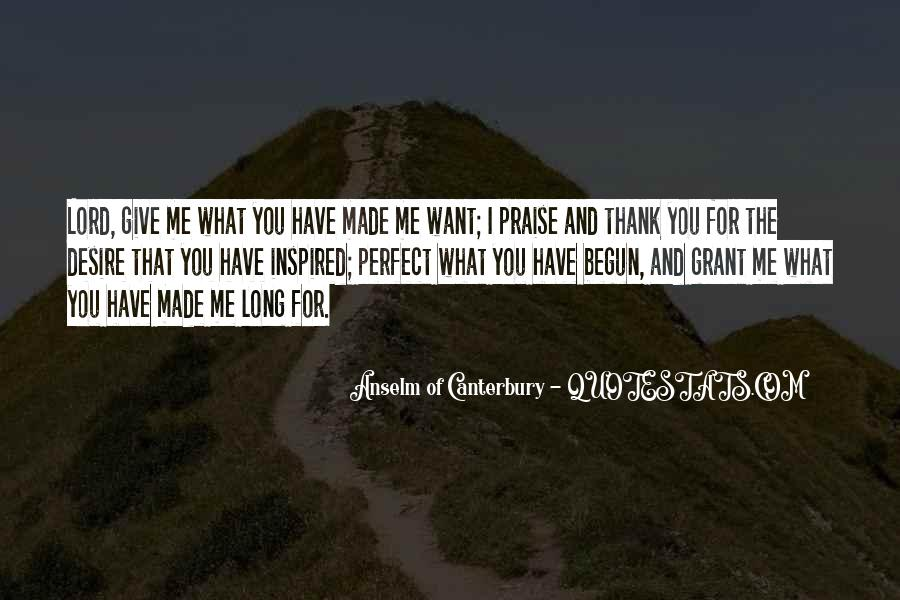 You Made Me Perfect Quotes #1128993