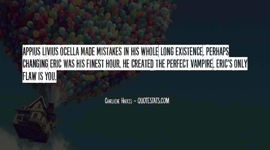 You Made Me Perfect Quotes #155665