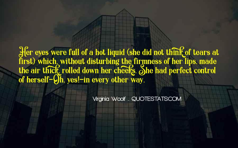 You Made Me Perfect Quotes #212182