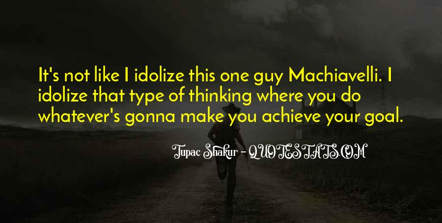You Make It Quotes #9918