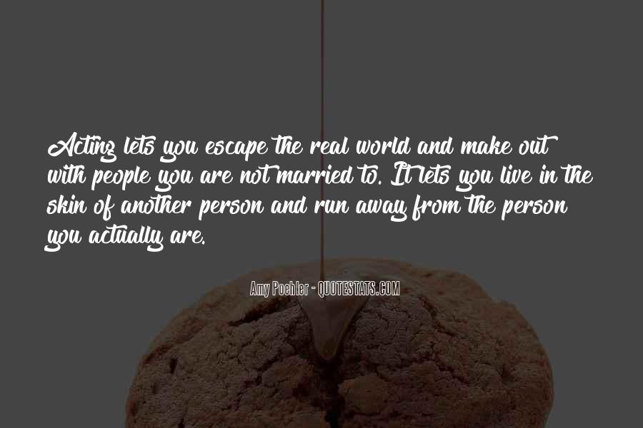 You Make It Real Quotes #424377