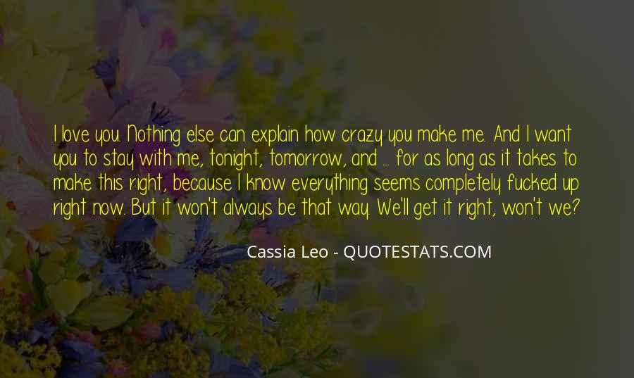 You Make Me Crazy For You Quotes #1361021
