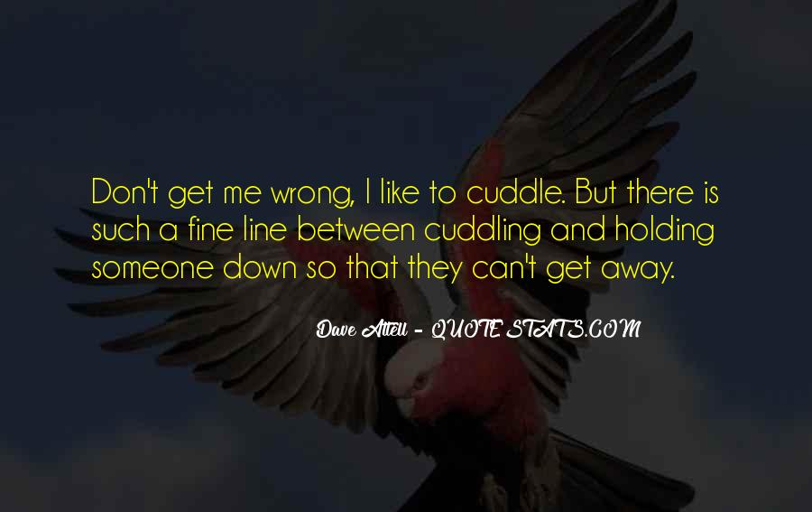 Quotes About Cuddling Up #1546764