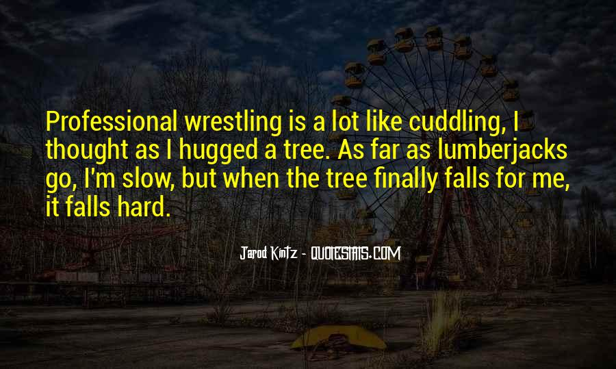 Quotes About Cuddling Up #821492