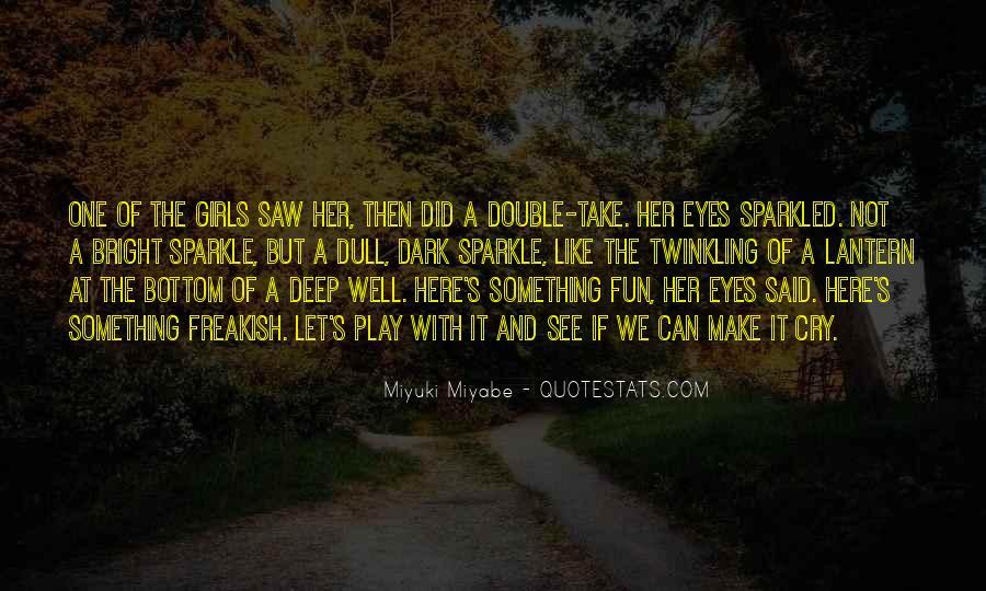 You Make Me Sparkle Quotes #289636