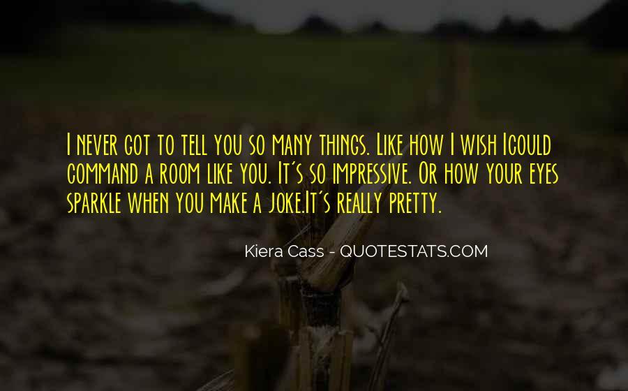 You Make Me Sparkle Quotes #327796