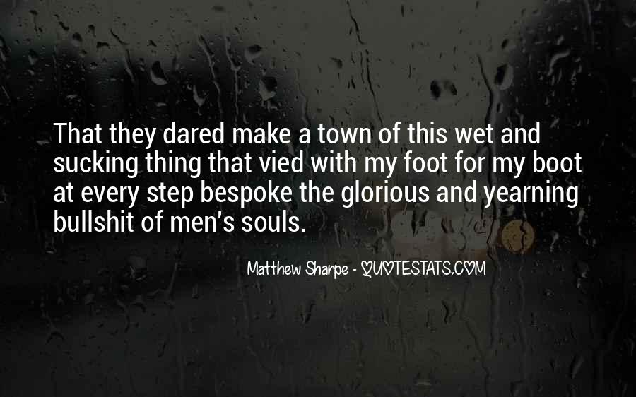 You Make Me Wet Quotes #1780215