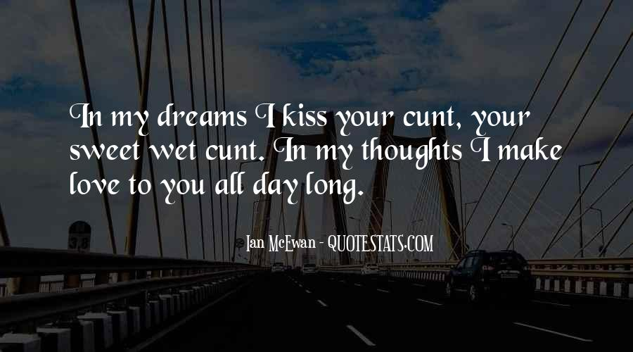 You Make Me Wet Quotes #443959