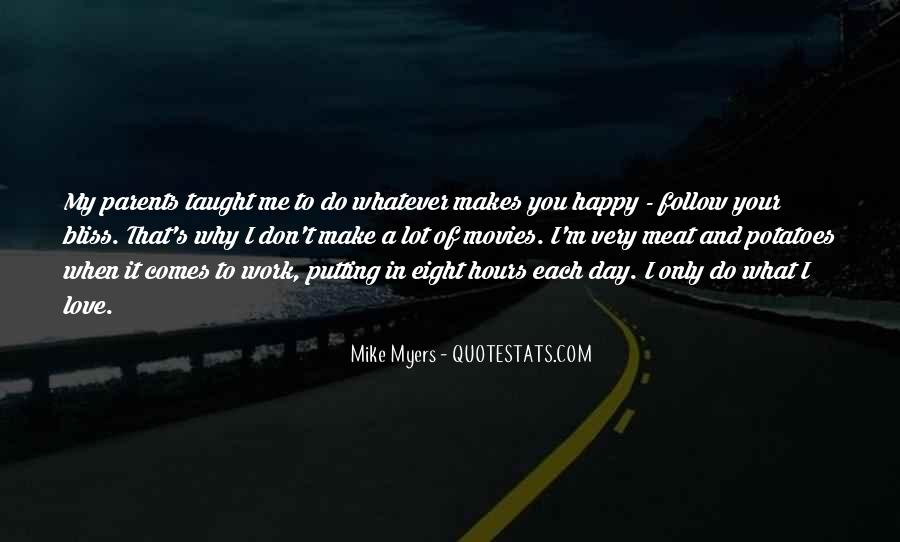 You Make My Day Happy Quotes #1030383