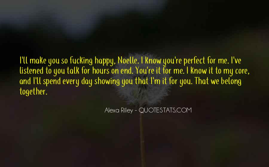 You Make My Day Happy Quotes #1227178