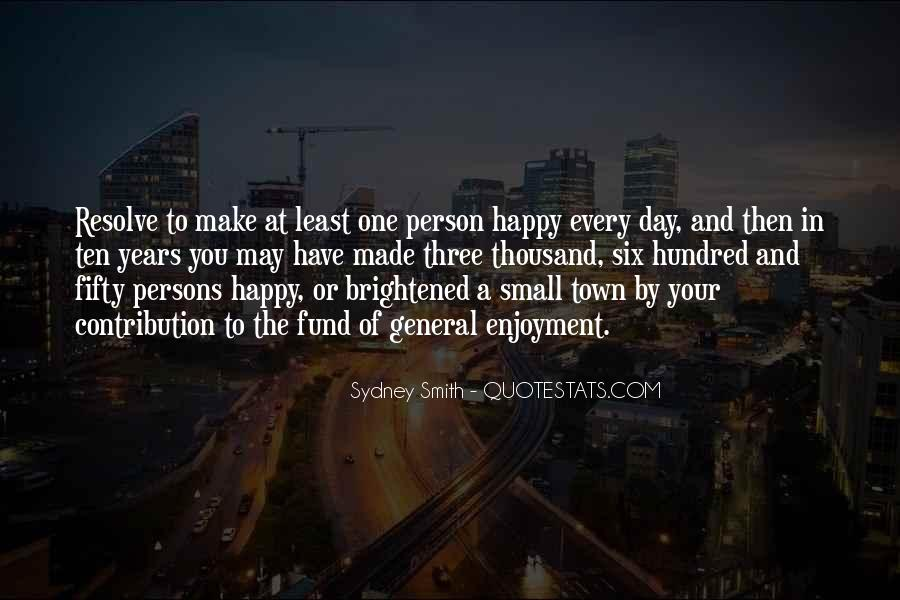 You Make My Day Happy Quotes #231795