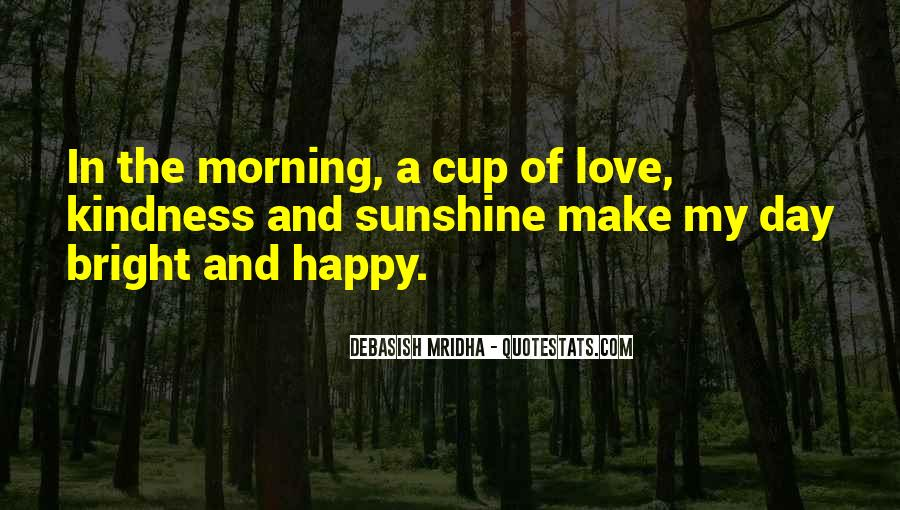 You Make My Day Happy Quotes #344134