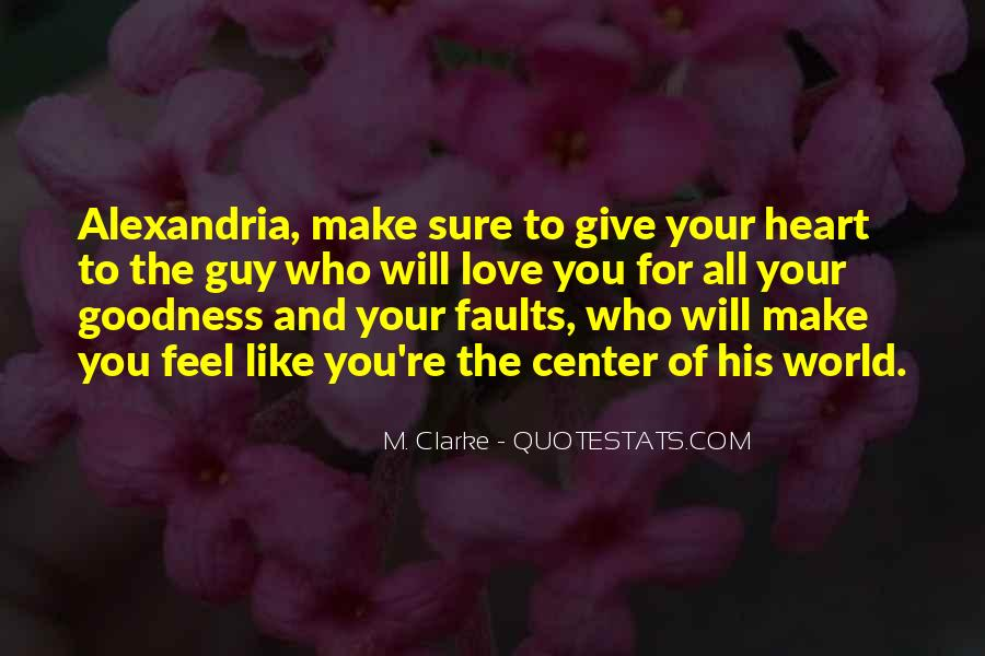 Top 56 You Make My Heart Feel Quotes: Famous Quotes ...