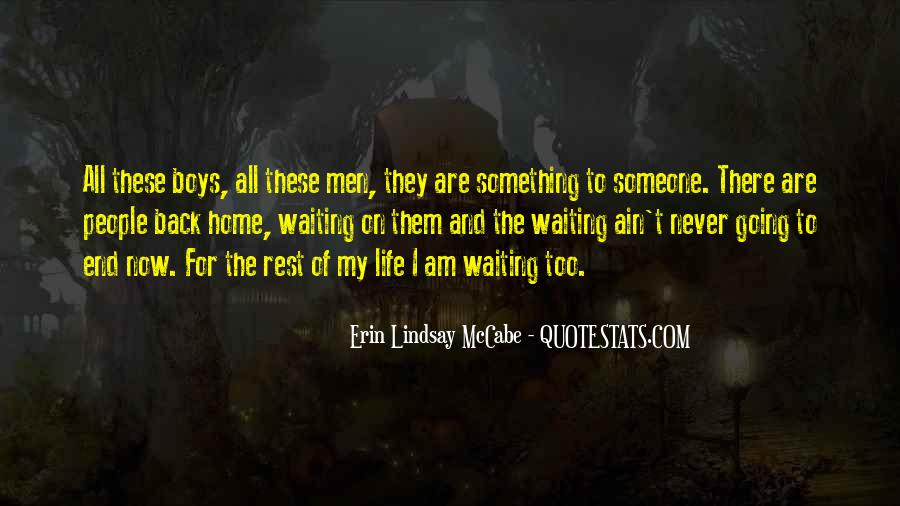 Quotes About Waiting On Someone #1223388