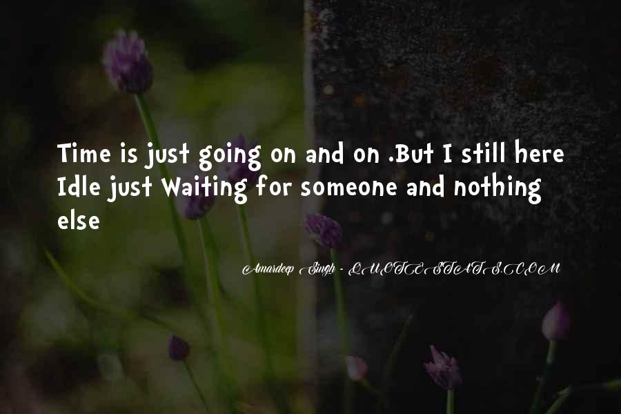 Quotes About Waiting On Someone #195069