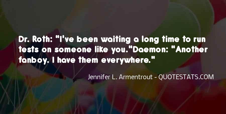 Quotes About Waiting On Someone #535929